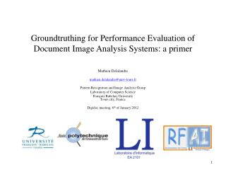 Groundtruthing  for  Performance  Evaluation of Document Image  Analysis  Systems: a primer