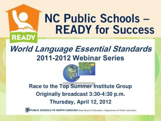 World Language Essential Standards 2011-2012 Webinar Series