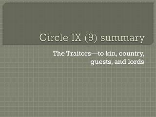 Circle  IX (9) summary