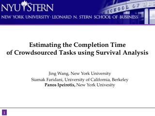 Estimating the Completion Time  of  Crowdsourced  Tasks using Survival Analysis