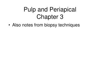 Pulp and Periapical  Chapter 3