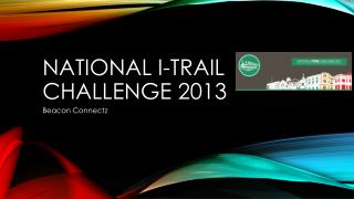 National  i -Trail challenge 2013