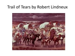 Trail of Tears by Robert  Lindneux