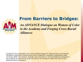 An ADVANCE  Dialogue  on  Women  of Color in the Academy and Forging Cross-Racial Alliances