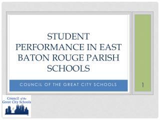 student performance in east baton rouge parish schools