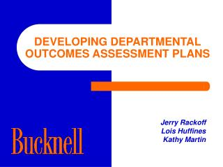 DEVELOPING DEPARTMENTAL OUTCOMES ASSESSMENT PLANS