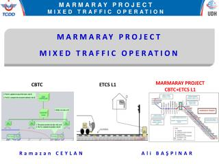 MARMARAY PROJECT  MIXED TRAFFIC OPERATION