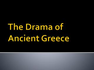 The Drama of Ancient Greece