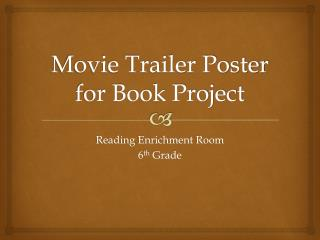 Movie Trailer Poster for Book Project