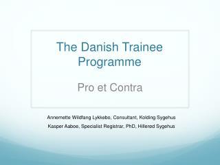 The Danish  Trainee  Programme