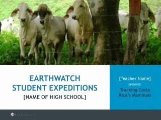 [Teacher Name]  presents: Tracking Costa Rica�s Mammals