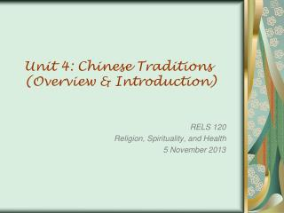 Unit 4: Chinese Traditions (Overview & Introduction)