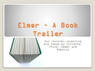 Elmer � A Book Trailer