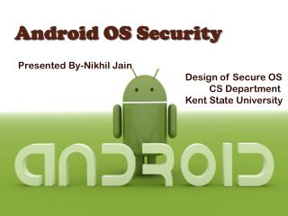 Android OS Security