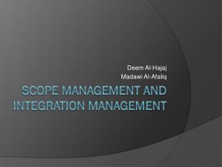 Scope Management and Integration Management