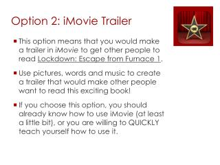 Option 2: iMovie Trailer