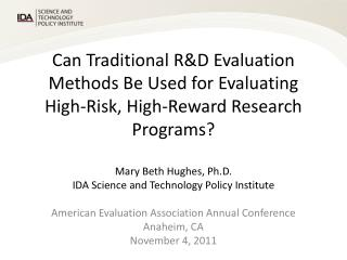 Mary Beth Hughes, Ph.D. IDA Science and Technology Policy Institute