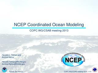 NCEP Coordinated Ocean Modeling
