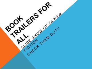 Book Trailers for All