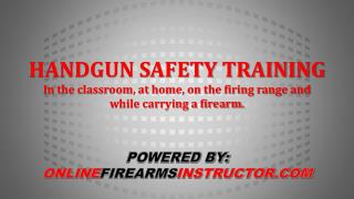 POWERED BY: ONLINE FIREARMS INSTRUCTOR.COM