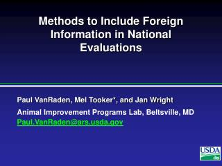 Methods to Include Foreign Information in National Evaluations