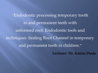 Various Irrigation Solution in Endodontic