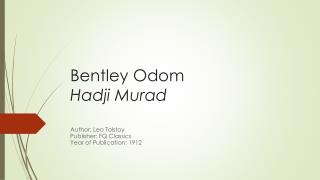 Bentley Odom Hadji Murad