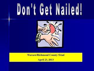 Don't Get Nailed!
