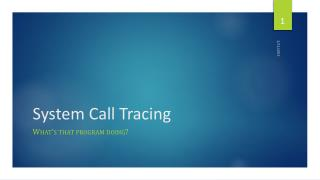 System Call Tracing