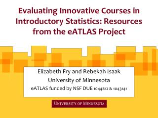 Evaluating Innovative Courses in Introductory Statistics: Resources from the  eATLAS  Project