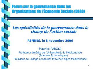 Forum sur la gouvernance dans les Organisations de l  conomie Sociale OESS