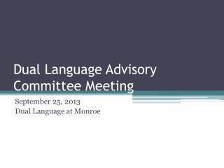 Dual Language Advisory  Committee Meeting