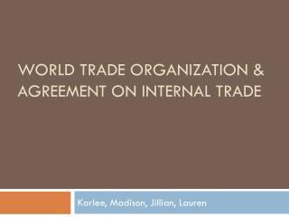 World TRADE ORGANIZATION & Agreement on internal trade