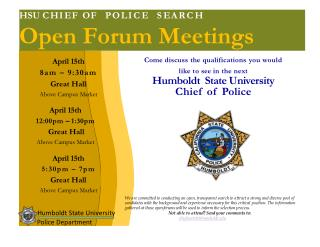 HSU  C H I E F O F    P O L I C  E       S E A R C H  Open Forum Meetings
