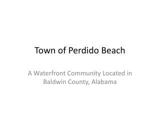 Town of  Perdido  Beach