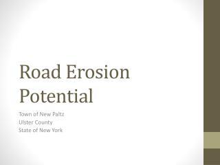 Road Erosion Potential