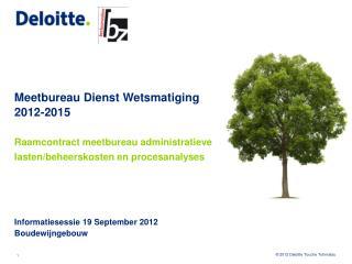 Informatiesessie  19 September 2012 Boudewijngebouw