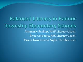 Balanced Literacy in Radnor Township Elementary Schools