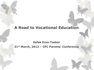 A Road to Vocational Education