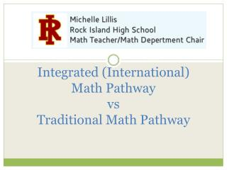 Integrated (International)  Math Pathway vs Traditional Math  Pathway