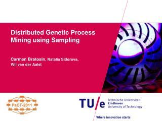 Distributed Genetic Process Mining using Sampling