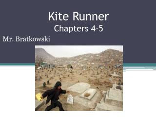 Kite Runner Chapters 4-5