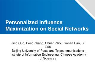 Personalized Influence Maximization on Social Networks