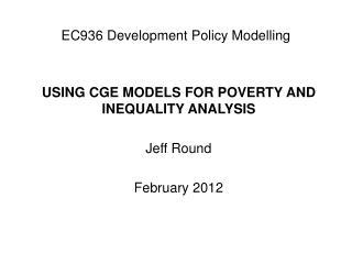 EC936 Development Policy Modelling