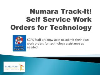 Numara  Track-It! Self Service Work Orders for Technology