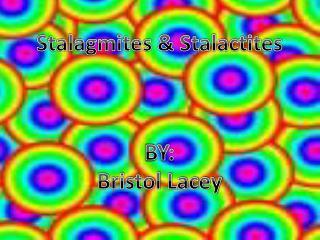 Stalagmites & Stalactites