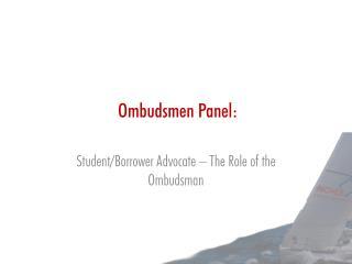 Ombudsmen Panel: