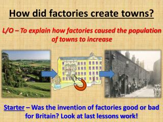 How did factories create towns?