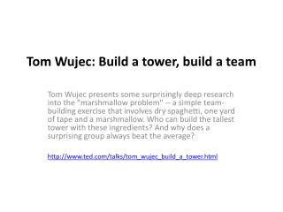 Tom  Wujec : Build a tower, build a team