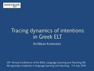 Tracing dynamics of intentions  in Greek ELT